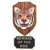 Tigerkopf mit *Beware Of The Dog*Schild