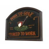 Golf Forced To Work Schild