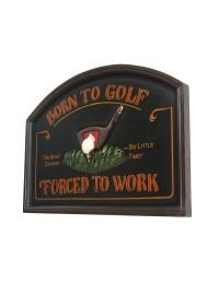 Golf Forced To Work Schild