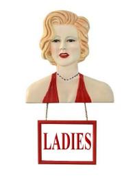 Marilyn Büste mit *Ladies*Schild