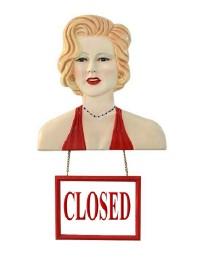 Marilyn Büste mit Open/ ClosedSchild